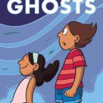 Raina Telgemeier's Ghosts