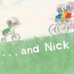 …and Nick