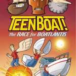 Teen Boat! The Race for Boatlantis