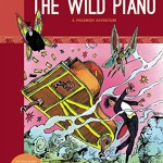 The Wild Piano: A Philémon Adventure