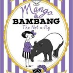 Mango and Bambang: The Not-a-Pig
