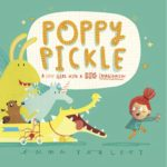 Poppy Pickle: A Little Girl with a Big Imagination