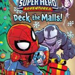 Marvel Super Hero Adventures: Deck the Malls!